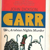 The Arabian Nights Murder - John Dickson Carr (1936)