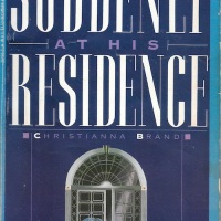 Suddenly at His Residence - Christianna Brand (1947)