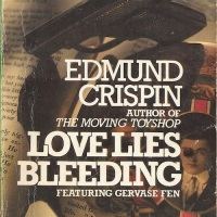 Love Lies Bleeding - Edmund Crispin (1948)