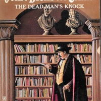 The Dead Man's Knock - John Dickson Carr (1958)