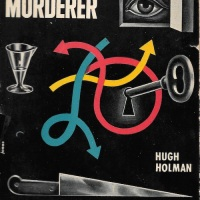 Slay the Murderer - Hugh Holman (1946)
