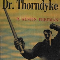 The Adventures of Dr Thorndyke (The Singing Bone) - R Austin Freeman (1912)