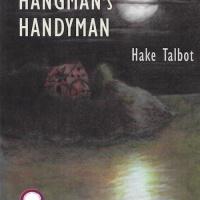 The Hangman's Handyman - Hake Talbot (1942)